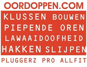 Pluggerz Pro All-fit op Oordoppen.com - Oordopjes Klussen Bouwen Oorpijn Oorsuizen Gehoorbescherming Hakken Slopen Slijpen Boren Herrie Stoppers